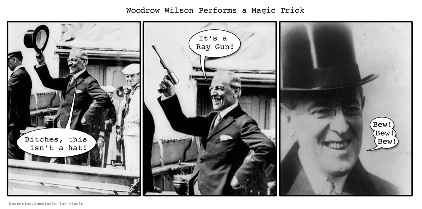 Woodrow Wilson Performs a Magic Trick